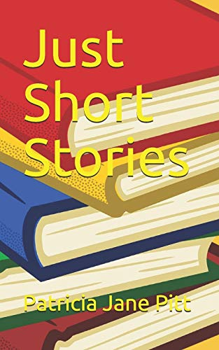 Just Short Stories from CreateSpace Independent Publishing Platform