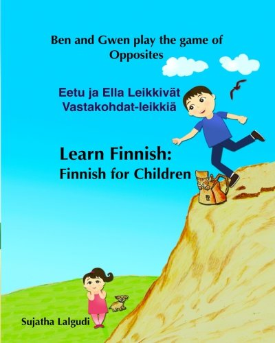 Learn Finnish:Finnish for Children: (Bilingual Edition) English Finnish Children's Picture book. Children's book in Finnish. Learn Finnish for Kids English Finnish books for Children from CreateSpace Independent Publishing Platform