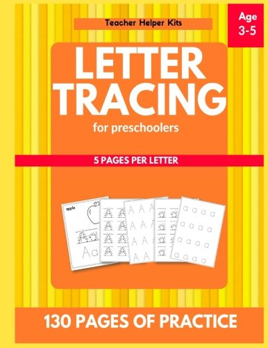 Letter Tracing for Preschoolers: Alphabet Writing Practice, 3-5 years old, Letter Tracing Practice from CreateSpace Independent Publishing Platform