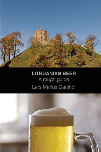 Lithuanian beer: A rough guide from CreateSpace Independent Publishing Platform