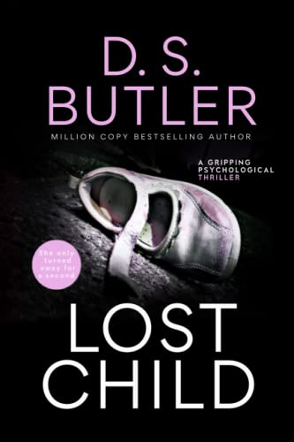 Lost Child: A Gripping Psychological Thriller from CreateSpace Independent Publishing Platform