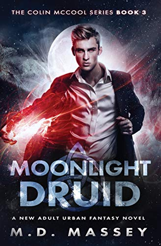 Moonlight Druid: A New Adult Urban Fantasy Novel (The Colin McCool Paranormal Suspense Series) from CreateSpace Independent Publishing Platform