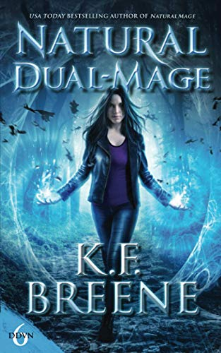 Natural Dual-Mage (Demon Days, Vampire Nights World) from CreateSpace Independent Publishing Platform