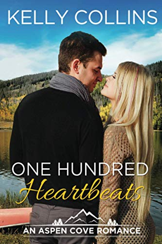 One Hundred Heartbeats (An Aspen Cove Romance) from CreateSpace Independent Publishing Platform