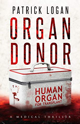 Organ Donor (A Dr. Beckett Campbell Medical Examiner Thriller) from CreateSpace Independent Publishing Platform