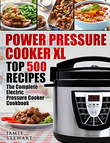 Power Pressure Cooker XL Top 500 Recipes: The Complete Electric Pressure Cooker Cookbook from CreateSpace Independent Publishing Platform