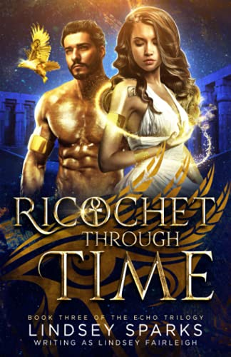 Ricochet Through Time: Volume 3 (Echo Trilogy) from CreateSpace Independent Publishing Platform