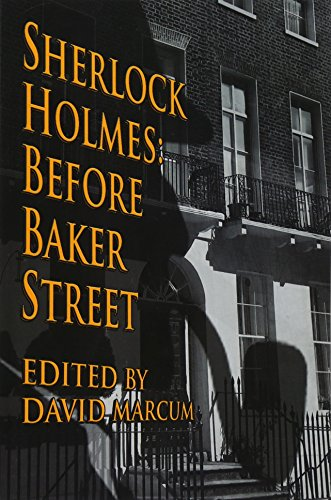 Sherlock Holmes: Before Baker Street from CreateSpace Independent Publishing Platform