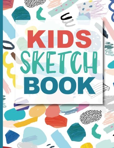 Sketch Book For Kids: Practice How To Draw Workbook, 8.5 x 11 Large Blank Pages For Sketching: Classroom Edition Sketchbook For Kids, Journal And Sketch Pad For Drawing from CreateSpace Independent Publishing Platform