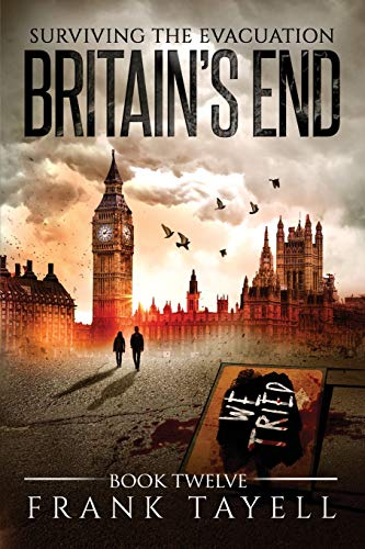 Surviving the Evacuation, Book 12: Britain's End: Volume 12 from CreateSpace Independent Publishing Platform