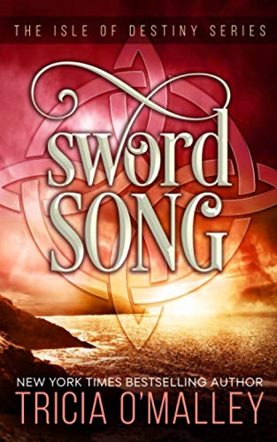 Sword Song: The Isle of Destiny Series: Volume 2 from CreateSpace Independent Publishing Platform