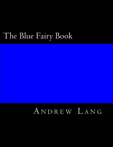 The Blue Fairy Book from CreateSpace Independent Publishing Platform