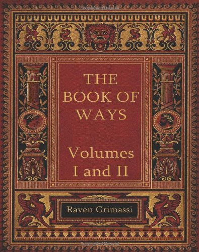 The Book of Ways: Volumes I & II from CreateSpace Independent Publishing Platform