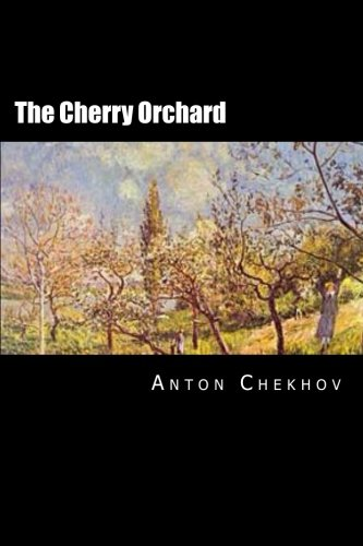 The Cherry Orchard: Russian edition from CreateSpace Independent Publishing Platform