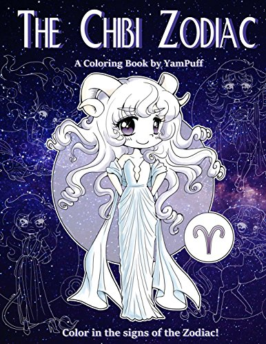 The Chibi Zodiac: A Kawaii Coloring Book by YamPuff featuring the Astrological Star Signs as Chibis from CreateSpace Independent Publishing Platform