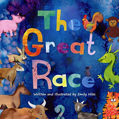 The Great Race: The Story of the Chinese Zodiac from CreateSpace Independent Publishing Platform