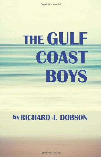The Gulf Coast Boys from CreateSpace Independent Publishing Platform