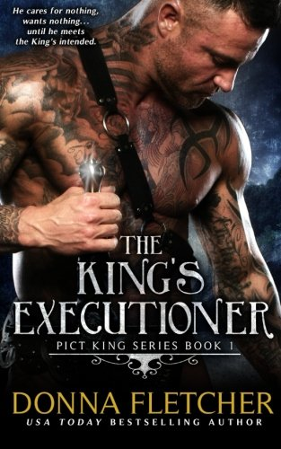 The King's Executioner: Volume 1 (Pict King Series) from CreateSpace Independent Publishing Platform