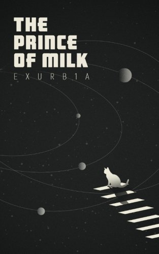 The Prince of Milk from CreateSpace Independent Publishing Platform