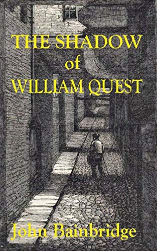 The Shadow of William Quest (A William Quest Victorian Mystery Thriller) from CreateSpace Independent Publishing Platform