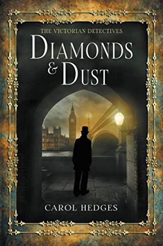 Diamonds & Dust: Volume 1 (Victorian Murder Mystery (Stride & Cully)) from Createspace Independent Publishing Platform