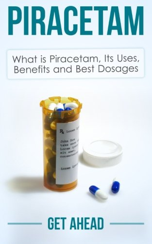 Piracetam: What is Piracetam, Its Uses, Benefits and Best Dosages from Get Ahead