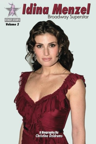 Idina Menzel: Broadway Superstar: StageStars Volume 2 from Creative Media Publishing