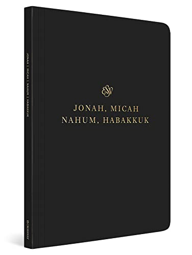ESV Scripture Journal: Jonah, Micah, Nahum, and Habakkuk from Crossway Books