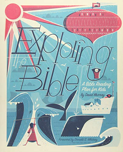 Exploring the Bible: A Bible Reading Plan for Kids from Crossway Books