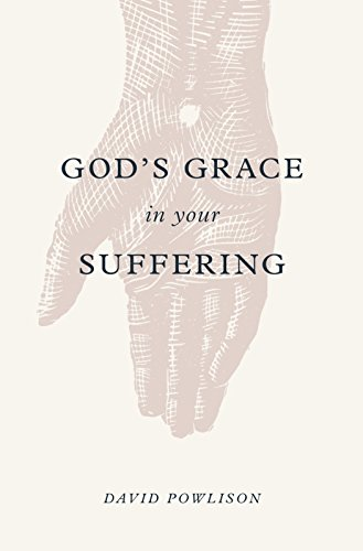 God's Grace in Your Suffering from Crossway Books