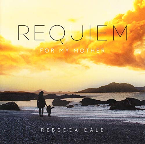 Dale: Requiem For My Mother from DECCA