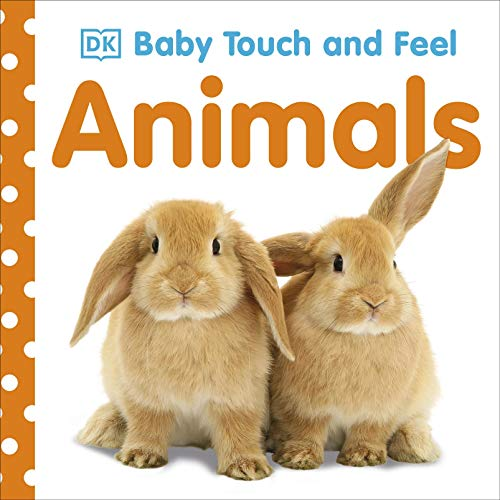 Baby Touch and Feel Animals from DK Children