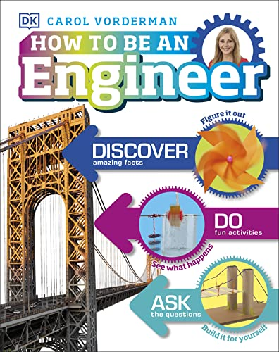 How to Be an Engineer from DK Children