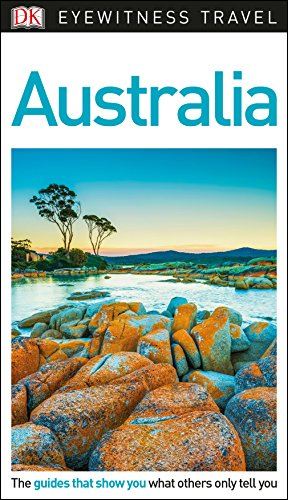 DK Eyewitness Travel Guide Australia (Eyewitness Travel Guides) from DK Eyewitness Travel