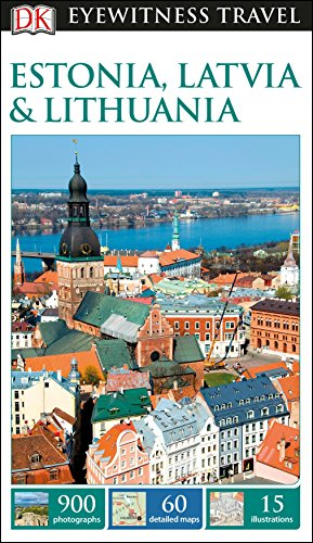 DK Eyewitness Estonia, Latvia and Lithuania (Travel Guide) from DK Eyewitness Travel