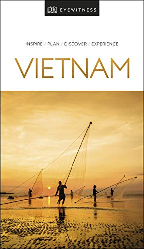 DK Eyewitness Vietnam (Travel Guide) from DK Eyewitness Travel