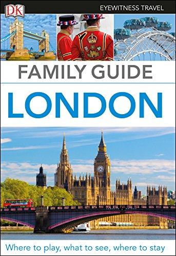 Family Guide London (DK Eyewitness Travel Guide) from DK Eyewitness Travel