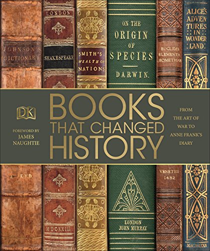 Books That Changed History: From the Art of War to Anne Frank's Diary (Dk) from DK