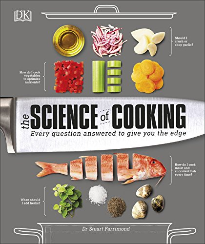 The Science of Cooking: Every Question Answered to Perfect your Cooking from DK