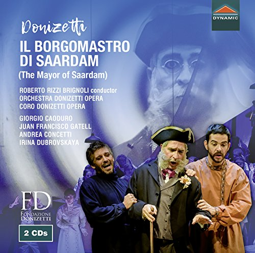 Donizetti: Il Borgomastro [Various] [Dynamic: CDS7812] from DYNAMIC