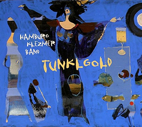 Tunklgold from Dacasa Records (Galileo Music Communication)