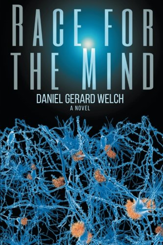 Race for the Mind from Dan Welch