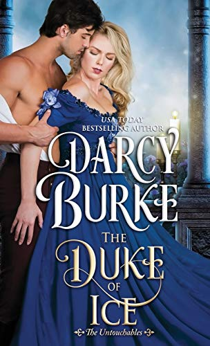 The Duke of Ice: Volume 7 (The Untouchables) from Darcy Burke