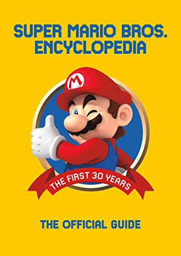 Super Mario Encyclopedia The Official Guide to the First 30 Years from Dark Horse Comics