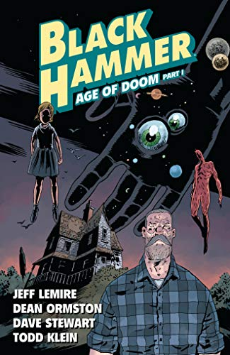 Black Hammer Vol. 3: Age of Doom Part One from Dark Horse Comics