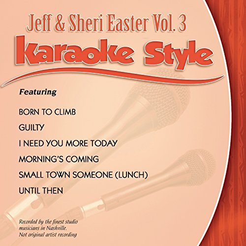 Karaoke Style: Jeff & Sheri Easter, Vol. 3 from Daywind