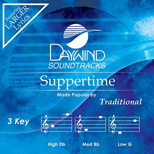 Suppertime [Accompaniment/Performance Track] from Daywind