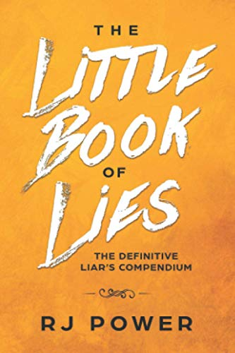 The Little Book of Lies: The Definitive Liar's Guide from De Paor Press