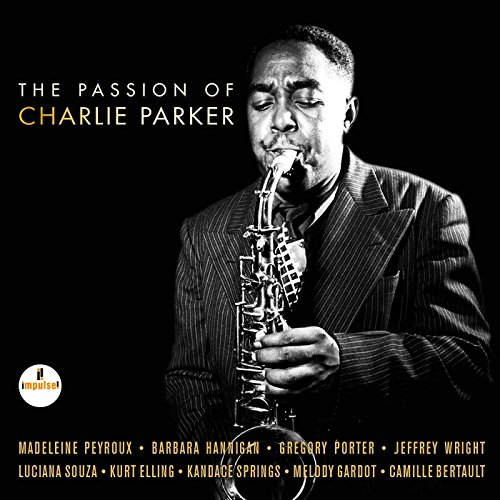 The Passion Of Charlie Parker from UNIVERSAL
