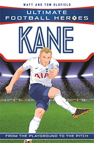 Kane (Ultimate Football Heroes) - Collect Them All! from Dino Books